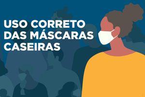 Coronavírus: Uso das máscaras caseiras